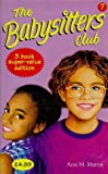 """THE BABYSITTERS CLUB COLLECTION: """"MALLORY AND THE TROUBLE WITH TWINS"""", """"KRISTY AND THE WALKING DISASTER"""", """"CLAUDIA AND THE BAD JOKE"""" NO. 7 (0590112457) by ANN M. MARTIN"""