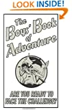 The Boys' Book Of Adventure (Best at Everything)