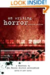 """On Writing Horror: A Handbook by """"The..."""