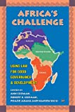 Africa's Challenge: Using Law for Good Governance And Development