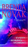 Every Waking Moment (MIRA) (077830129X) by Novak, Brenda