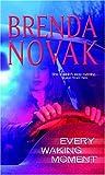 Every Waking Moment (MIRA) (077830129X) by Novak, Brenda