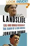 Landslide: LBJ and Ronald Reagan at t...
