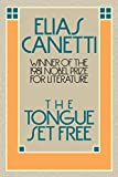 The Tongue Set Free: Remembrance of a European Childhood (0374518025) by Canetti, Elias
