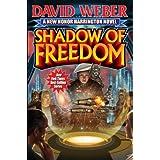 Shadow of Freedom (Honor Harrington Book 14) ~ David Weber