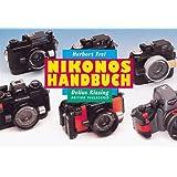 """Nikonos Handbuch. Ein Leitfaden f�r den praxisgerechten Einsatz des weltweit bekanntesten UW-Fotosystems - Edition Naglschmidvon """"Herbert Frei"""""""