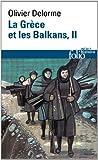 La Grèce et les Balkans