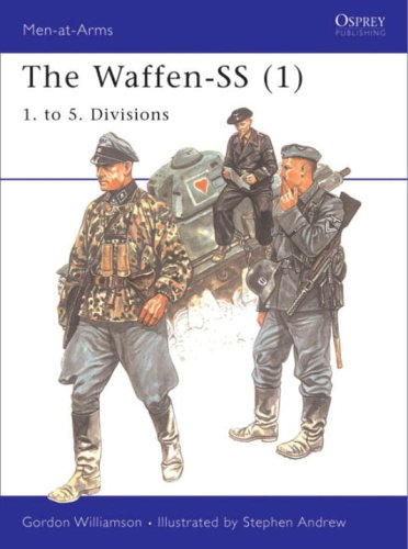 The Waffen-SS: 1. to 5. Divisions v. 1 (Men-at-arms)