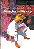 Miracles in Mexico (0802454100) by James C. Hefley