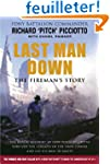 Last Man Down: The Fireman's Story -...