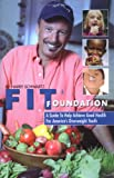Fit Foundation: A Guide to Help Achieve Good Health for America's Overweight Youth