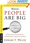 When People Are Big and God Is Small,...