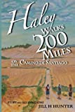 img - for Haley Walks 200 Miles on the Camino de Santiago book / textbook / text book