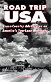 cover of Road Trip USA: Cross-Country Adventures on America's Two-Lane Highways