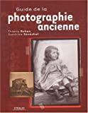 Photo du livre Guide de la photographie ancienne