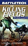 Battletech 45: Killing Fields: Book II of the Capellan Solution (0451457536) by Coleman, Loren
