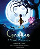 Coraline: A Visual Companion (0061704229) by Jones, Stephen