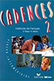 img - for Cadences: Livre De L'Eleve 2 (French Edition) book / textbook / text book