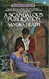 Scandalous Publication (Signet) (0451145186) by Heath, Sandra