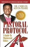 Pastoral Protocol (Charles Agyin-Asare)
