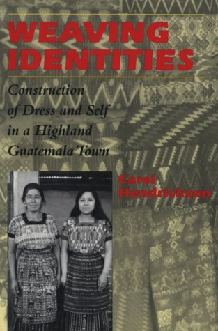 Weaving Identities: Construction of Dress and Self in a...