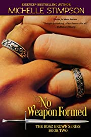 No Weapon Formed (Boaz Brown Book 2)