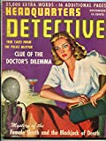 Headquarters Detective Magazine December 1943- True Crime- Spicy cover