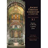 James, 1-2 Peter, 1-3 John, Jude (Ancient Christian Commentary on Scripture: New Testament, Volume XI) ~ Thomas C. Oden
