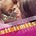 Off Limits Audiobook by Sawyer Bennett Narrated by Charlotte North, Matthew Holland