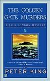 The Golden Gate Murders (Jack London Mysteries)