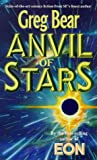 Anvil Of Stars (0099780402) by Greg Bear