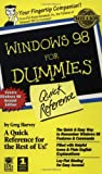 Windows 98 For Dummies: Quick Reference (For Dummies: Quick Reference (Computers)) (0764502549) by Harvey, Greg