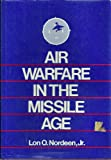 img - for Air Warfare in the Missile Age book / textbook / text book