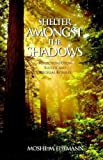 img - for Shelter Amongst the Shadows book / textbook / text book