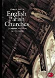 English Parish Churches (World of Art) (0500201390) by Smith, Edwin