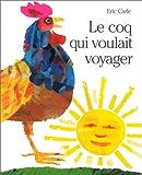 Le Coq qui voulait voyager (French Edition)