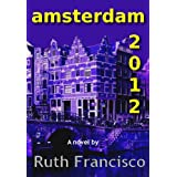 Amsterdam 2012 ~ Ruth Francisco
