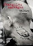 echange, troc Balbino Medellin - Evangiles sauvages