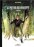 echange, troc Luc Brunschwig - Le Pouvoir des innocents, tome 5 : Sergent Logan