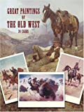 echange, troc  - Great Paintings of the Old West in Full-Color Postcards: 24 Masterpieces from the Collection of the Rockwell Museum