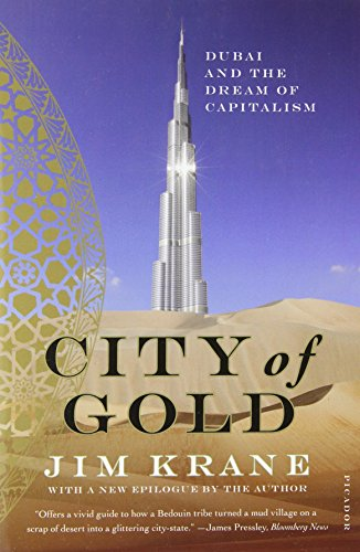 City of Gold: Dubai and the Dream of Capitalism