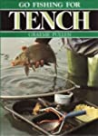 Go Fishing for Tench