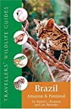 img - for Brazil: Amazon And Pantanal (Travellers' Wildlife Guides) book / textbook / text book