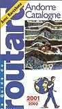 echange, troc Guide du Routard - Barcelone - Catalogne - Andorre 2001-2002