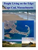 img - for People Living on the Edge: Cape Cod, Massachusetts book / textbook / text book