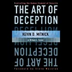 The Art of Deception: Controlling the Human Element of Security | Kevin Mitnick