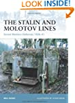 The Stalin and Molotov Lines: Soviet...