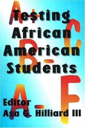 Testing African American Students (English and English Edition)