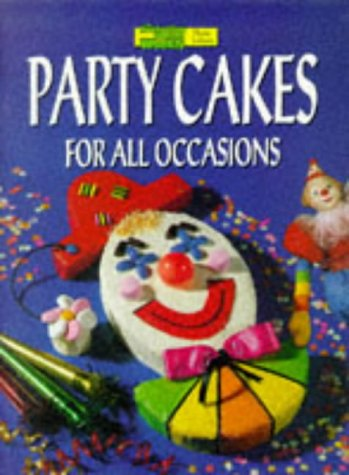 Party Cakes for All Occasions (