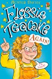 Flossie Teacake Again (Red Fox Younger Fiction) (0099967200) by Davies, Hunter